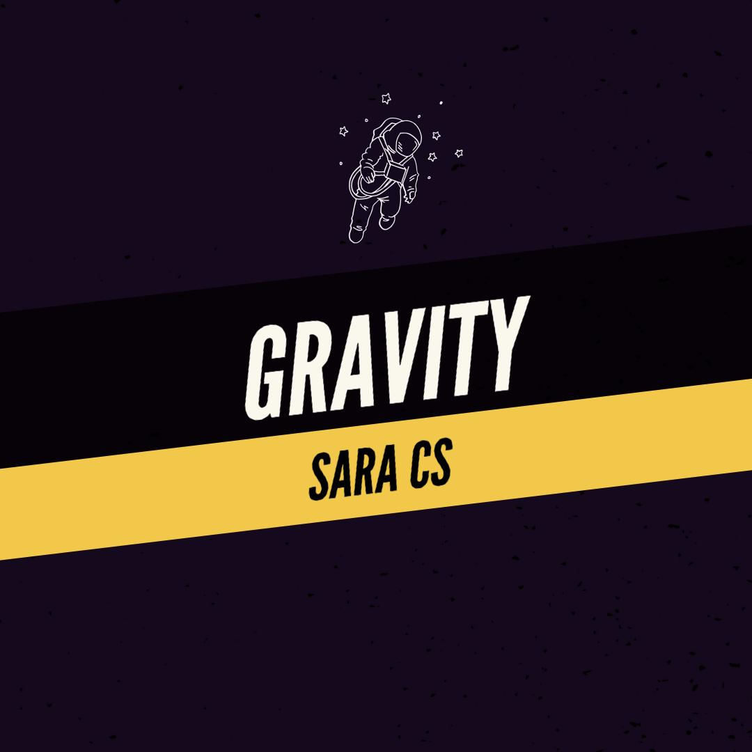 Sara CS music gravity Sara Campos-Silvius Sara CS Art Edmonton yeg